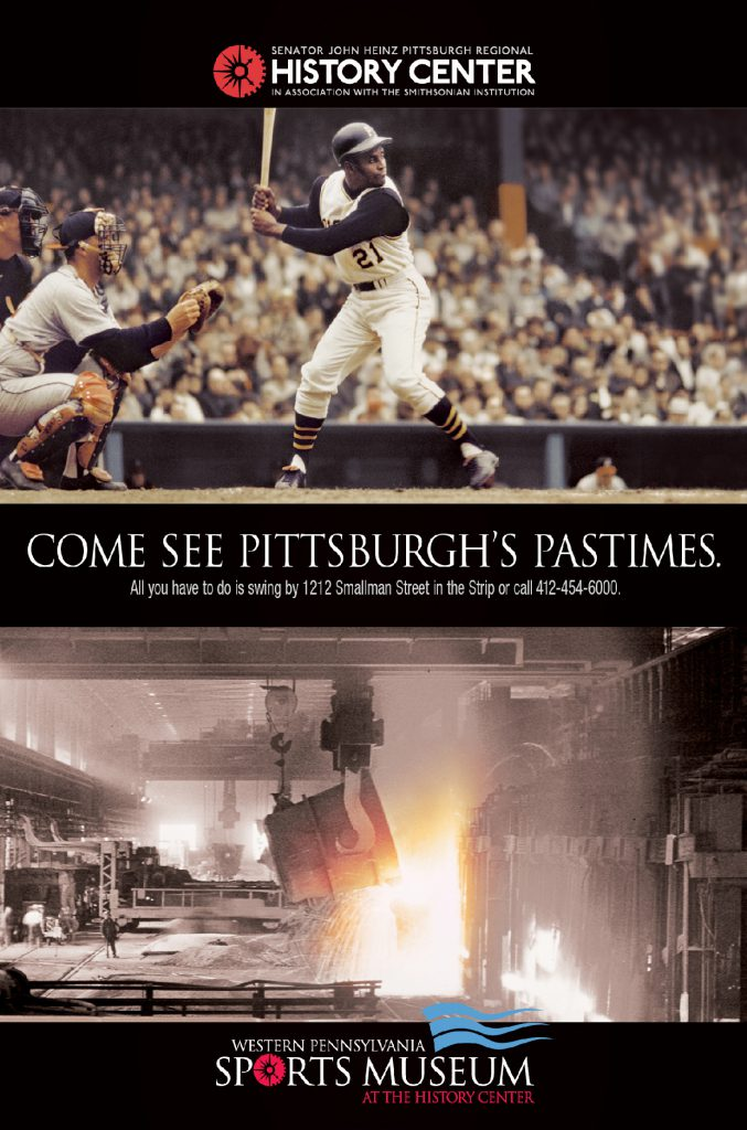 Come see the Pittsburgh pastimes.