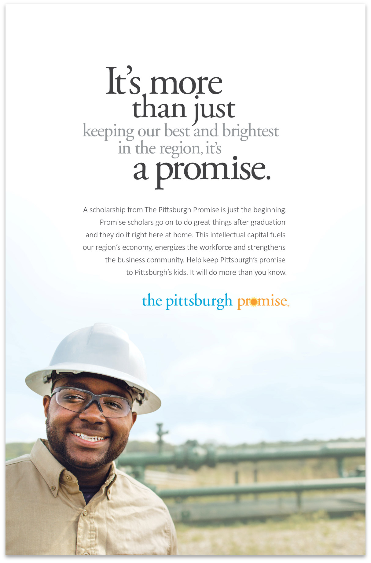 It's more than just keeping our best and brightest in the region, it's a promise.
