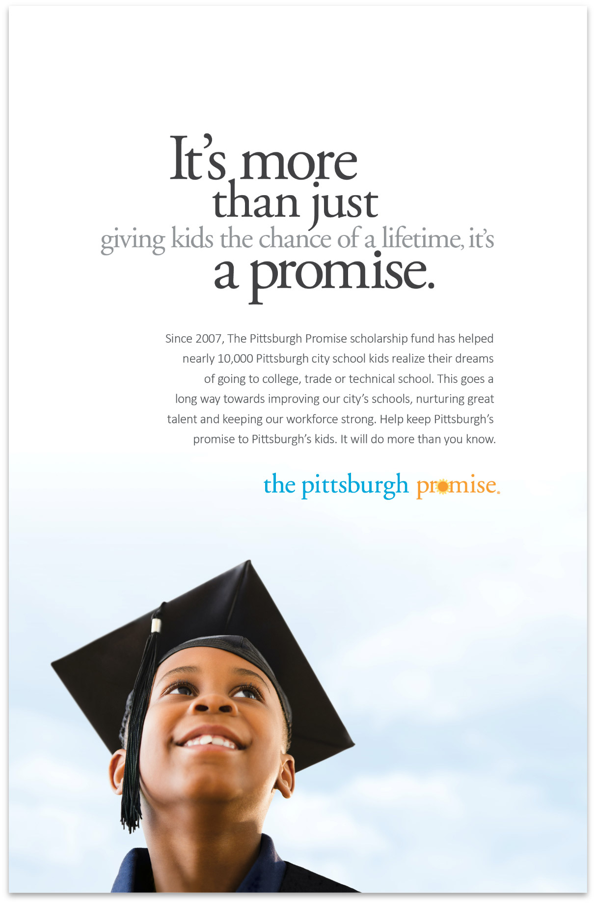 It's more than just giving kids the chance of a lifetime, it's a promise.